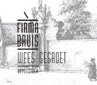 Firma Bruis 'Wees Gegroet' Cider
